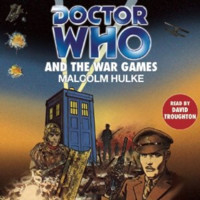 Doctor Who and the War Games (Classic Novel)