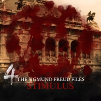The Sigmund Freud Files 4 - Stimulus