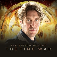 The Eighth Doctor: The Time War