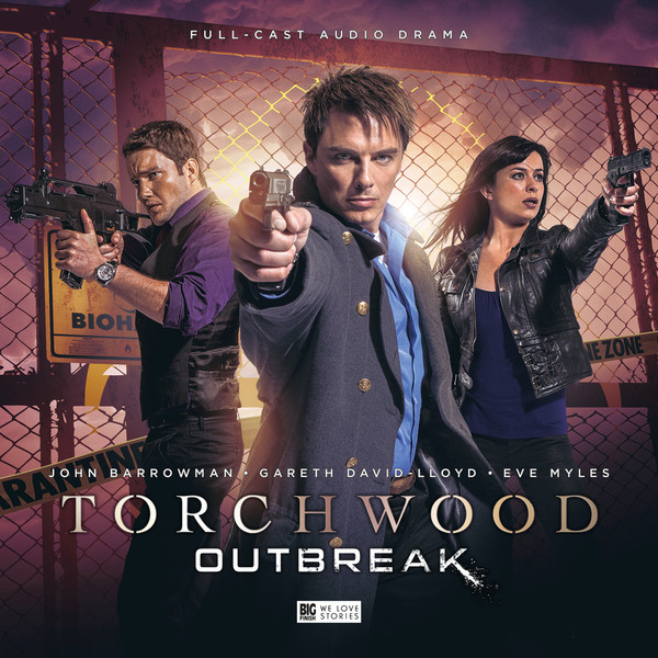 torchwood outbreak torchwood special releases big finish