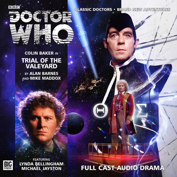 The Trial of The Valeyard - Alan Barnes & Mark Maddox