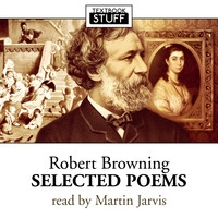 Robert Browning - Selected Poems