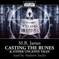 Casting the Runes & Other Uncanny Tales
