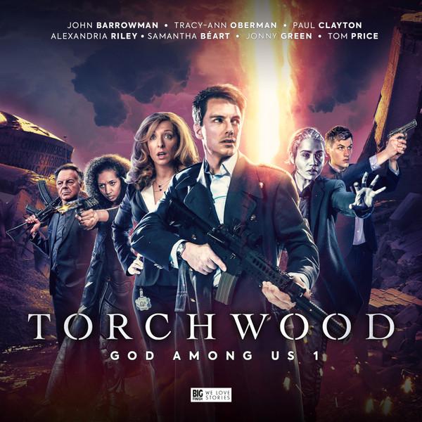 Torchwood (Continuing Official Series) - Gods Among Us - Volume 1 - James Goss; Guy Adams; John Dorney; Tim Toley