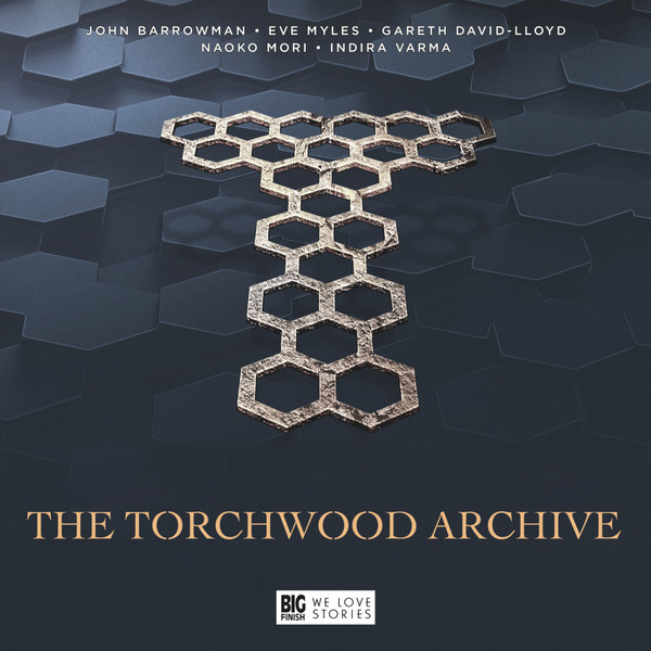 REQ - The Torchwood Archive - Doctor Who/Big Finish Special Release - James Goss