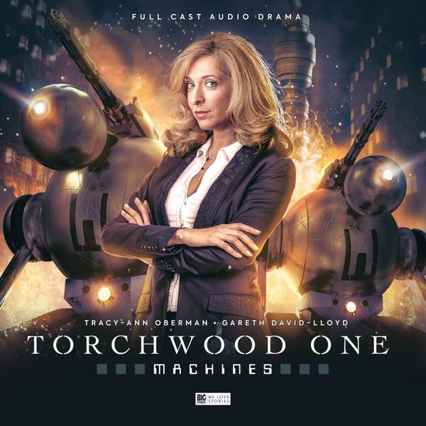 BF - Torchwood - Torchwood One Machines - Matt Fitton, Gareth David-Lloyd, Tim Foley