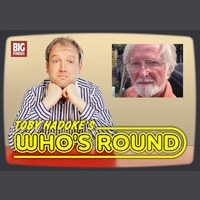 Toby Hadoke's Who's Round #105 - Richard Martin (Part 2)