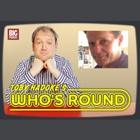 Toby Hadoke's Who's Round #114 - Anthony Calf