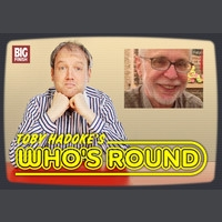 Toby Hadoke's Who's Round #116 - Terrence Lodge
