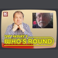 Toby Hadoke's Who's Round 131 - George Gallaccio Part 1