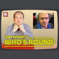 Toby Hadoke's Who's Round 138 - Michael Pickwoad