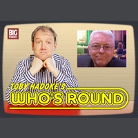 Toby Hadoke's Who's Round 166 - Stephen Gallagher Part 1