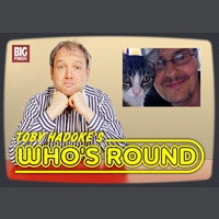 Toby Hadoke's Who's Round 184 - Andrew Cartmel Part 1