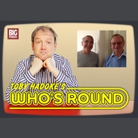 Toby Hadoke's Who's Round 212 - Pat Heigham & Michael McCarthy Part 2