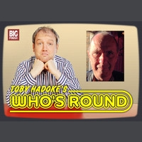 Toby Hadoke's Who's Round #68 - Rob Goodman