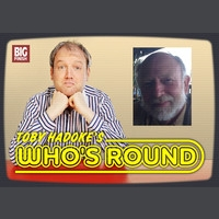 Toby Hadoke's Who's Round #69 - Roger Bunce