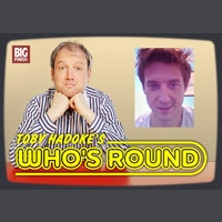 Toby Hadoke's Who's Round 76 - Arthur Darvill Part 2