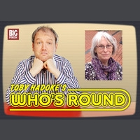 Toby Hadoke's Who's Round 49 - Sue Upton Part 1